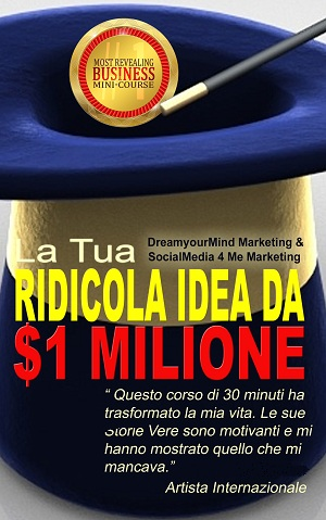 eBook: La tua ridicola idea da 1 milione di dollari